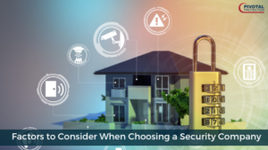 Choosing a Security Company