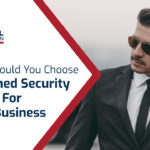 Why Should You Choose Unarmed Security Guard For Your Business